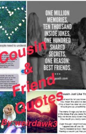 cousin friend quotes childhood playmates wattpad