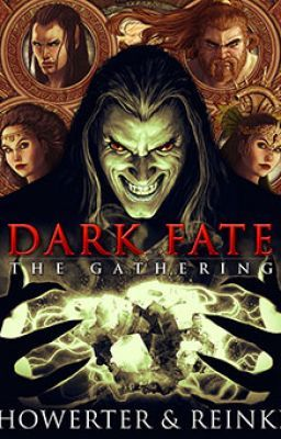 Dark Fate The Gathering: Book one