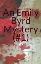 An Emily Byrd Mystery #1: The Multiple Murders Mystery by salkhwlani