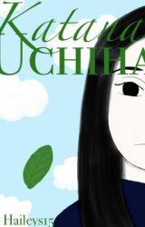 Katana Uchiha by Haileys15