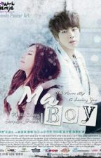 [FF] MA BOY by AprilCahaya