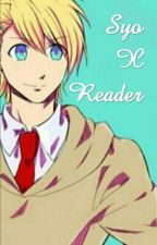 Syo x Reader by Shadow_Lightning
