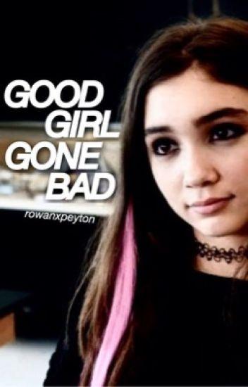 Good Girl Gone Bad | Rucas