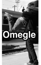 OMEGLE // M.C by cliffordskitten1014