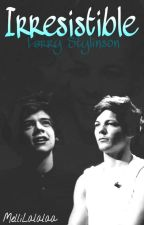 Irresistible (Larry Stylinson) by MelliLalalaa