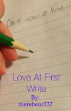 Love at First Write by merebear237