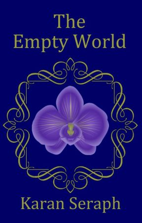 The Empty World | The Empty World Sequence [complete | rewriting] by KaranSeraph