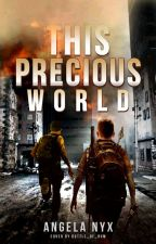 This Precious World (boyxboy) Book #2 ll Rewriting by Mysty-Nyx