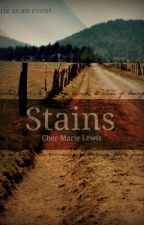 Stains by Cher-MarieLewis