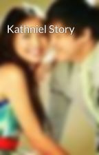 Kathniel Story by JasmerPaul26