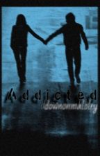 Addicted (A Nate Maloley fanfic) by downonmaloley