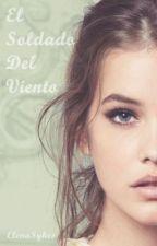 El Soldado Del Viento by Elena_Ansan