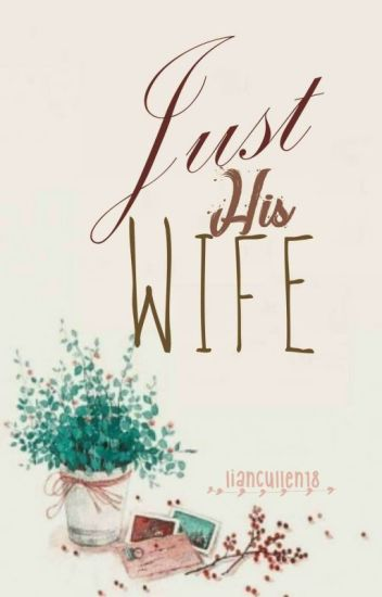 Just His Wife