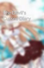 The Devil's Cursed Diary by ForeverLostInLove