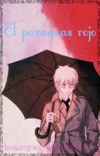 El Paraguas rojo(inglaterra x lectora) by holasoyunpandicornio