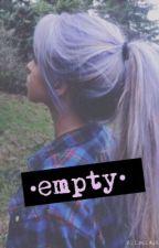 •empty•(mde fanfic) by kenzie91501
