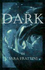 Dark by sarastar79