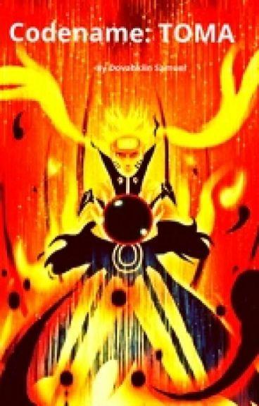 TOMA (a Naruto and RWBY fanfic)