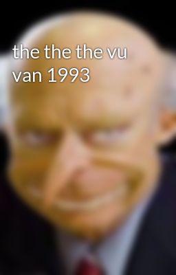 the the the vu van 1993