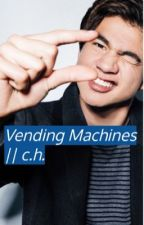 Vending Machines || Calum Hood (Completed) by fire_breather_18