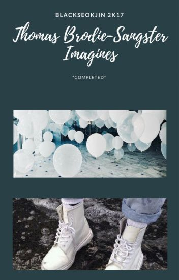 Thomas Brodie-Sangster Imagines COMPLETED BOOK 1