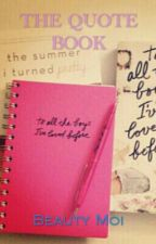 The Quote Book by _WiTcHgirL_