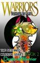 Warriors | THE DESTINED WARRIOR | Book 2: Darkness in Light by DestinedWarrior
