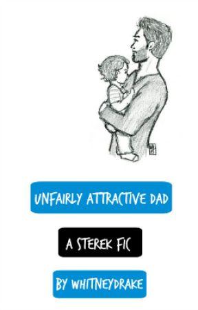 Unfairly Attractive Dad / Sterek by wingedkiare