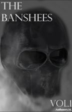 The Banshees Vol. 1 by TheNewNarrator