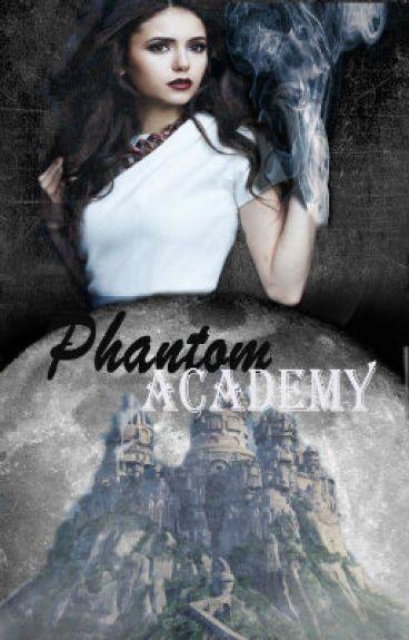 Phantom Academy(EDITING)