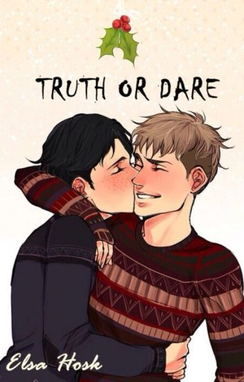 TRUTH OR DARE [BoyxBoy]