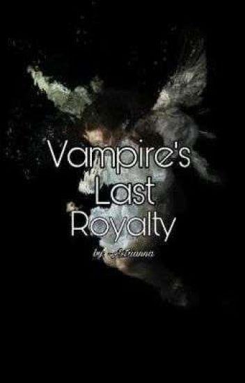Vampire's Last Royalty