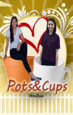 Pots&Cups by ainoDyei