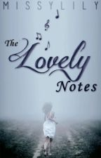 TLN 2: The Lovely Notes by MissyLily