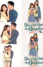 She's Dating The Gangster by hellowwskiee