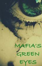 Mafia's green eyes | F R A N Ç A I S | by lecturesalafolie
