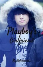 Playboy's Girlfriend by tyhaneul_
