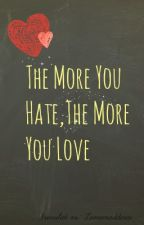 The More You Hate,The More You Love by Lemonadexx
