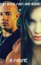 Related By Being Fast And Being Furious  (a fanfic ) by Alwaysbelieve5640