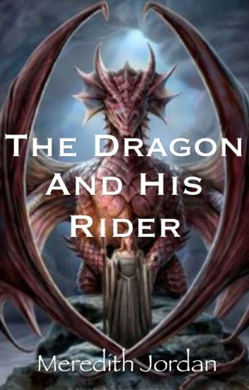 The Dragon and His Rider