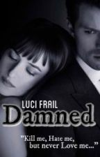 Damned(On Hold) by LuciFrail