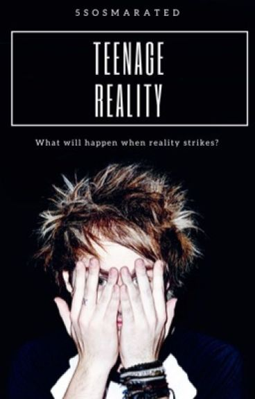 Teenage Reality (third book in the Teenage Dream Trilogy)