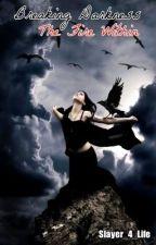 Breaking Darkness: The Fire Within by Head_SlayerPhoenix