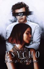 My Psycho Brother (H.S. FF.) by Dee1ME