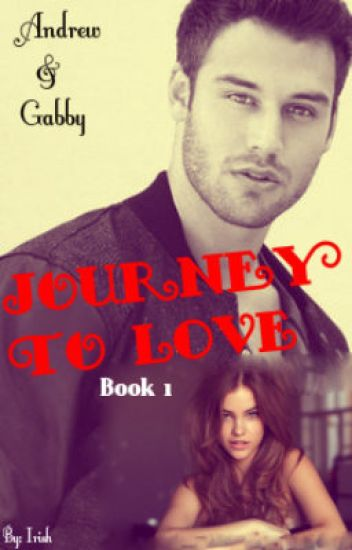 Journey To Love [Book 1]