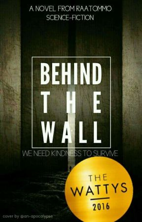 Behind The Wall (Behind The Wall Trilogy #1) by raatommo