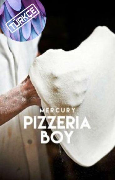Pizzeria Boy (TÜRKÇE)