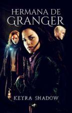Hermana de Granger by KrazyNerdGirl