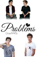Problems ~Cash Jolinsky~ by Grier1997Js