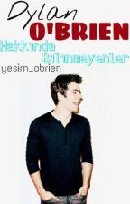 Dylan O'brien Hakkında Bilinmeyenler by yesim_olgac